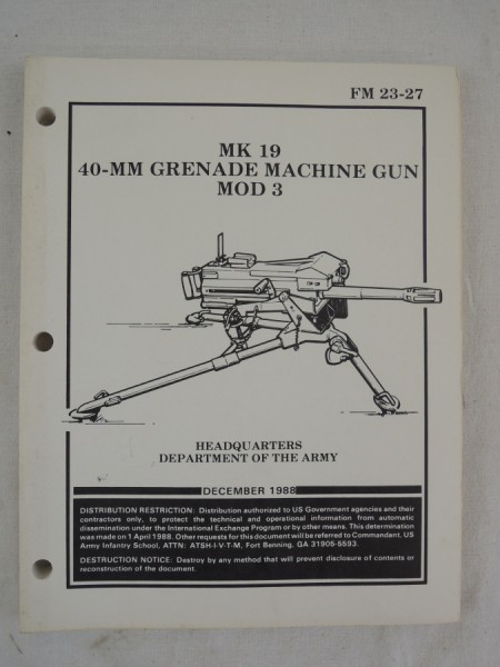 US Army FM 23-27 MK 19 40-MM Grenade Machine Gun Mod 3