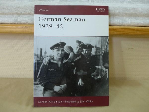 Osprey Warrior / German Seaman 1939-45 - Navy