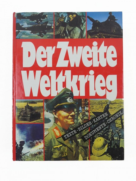 The Second World War - Texts Pictures Cards Documents Chronicle