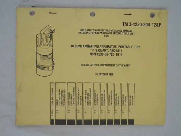 US Army TM 3-4230-204-12&P Decontaminating Apparatus, Portable, DS2, 1-1/2 Quarter, ABC-M11 NSN 4230-0