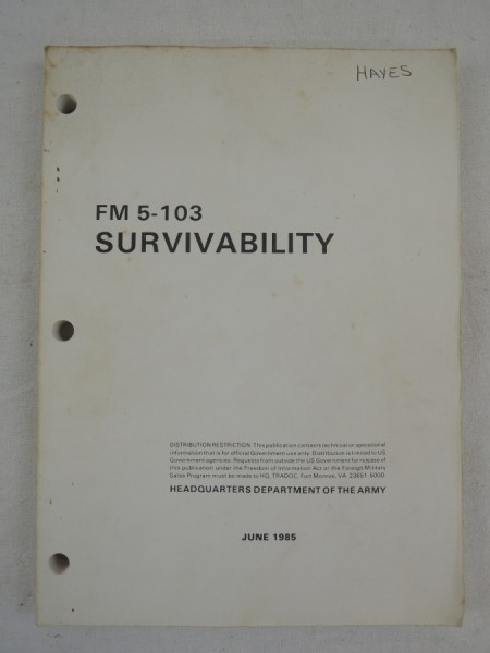 US Army FM 5-103 Survivability Positioning, bunkers, trenches, shelters etc.