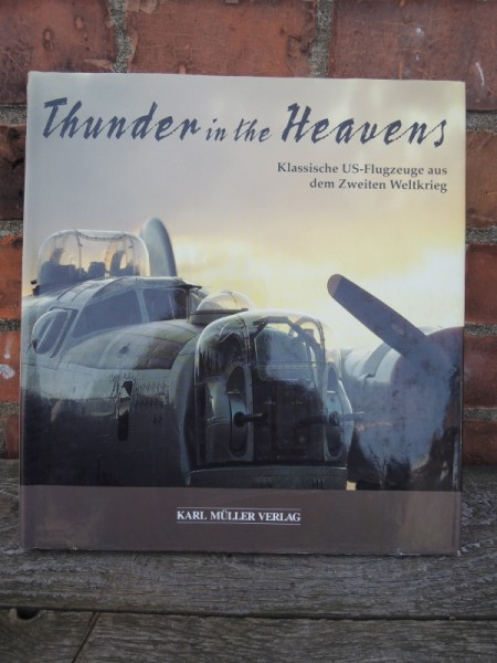 "Book ""Thunder in the Heavens"" Classic US Aircraft from the Second World War"
