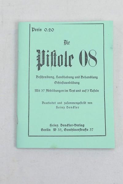 Description Handling and treatment Shooting training - The pistol 08 - Booklet Brochure