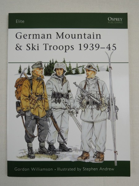 German Mountain & Ski Troops 1939-45 Elite - Volume 63 Osprey Publishing