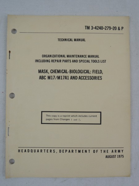 US Army TM 3-4240-279-20 & P Mask, Chemical-Biological: Field, ABC M17/M17A1 And Accessories